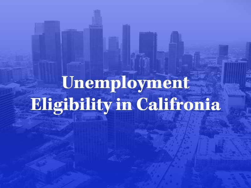 Calculating Unemployment Benefits In California Mathew George