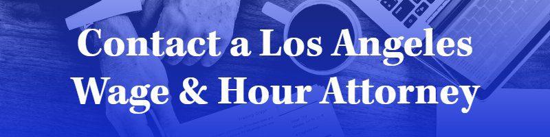 los angeles overtime violation attorney