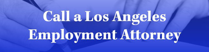 Wrongful Termination Attorney Los Angeles